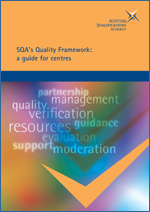 PHOTO: Cover of SQA's Quality Framework: a guide for centres.