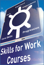 IMAGE: Skills for Work road sign.
