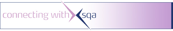 Connecting With SQA - SQA's Monthly E-zine.